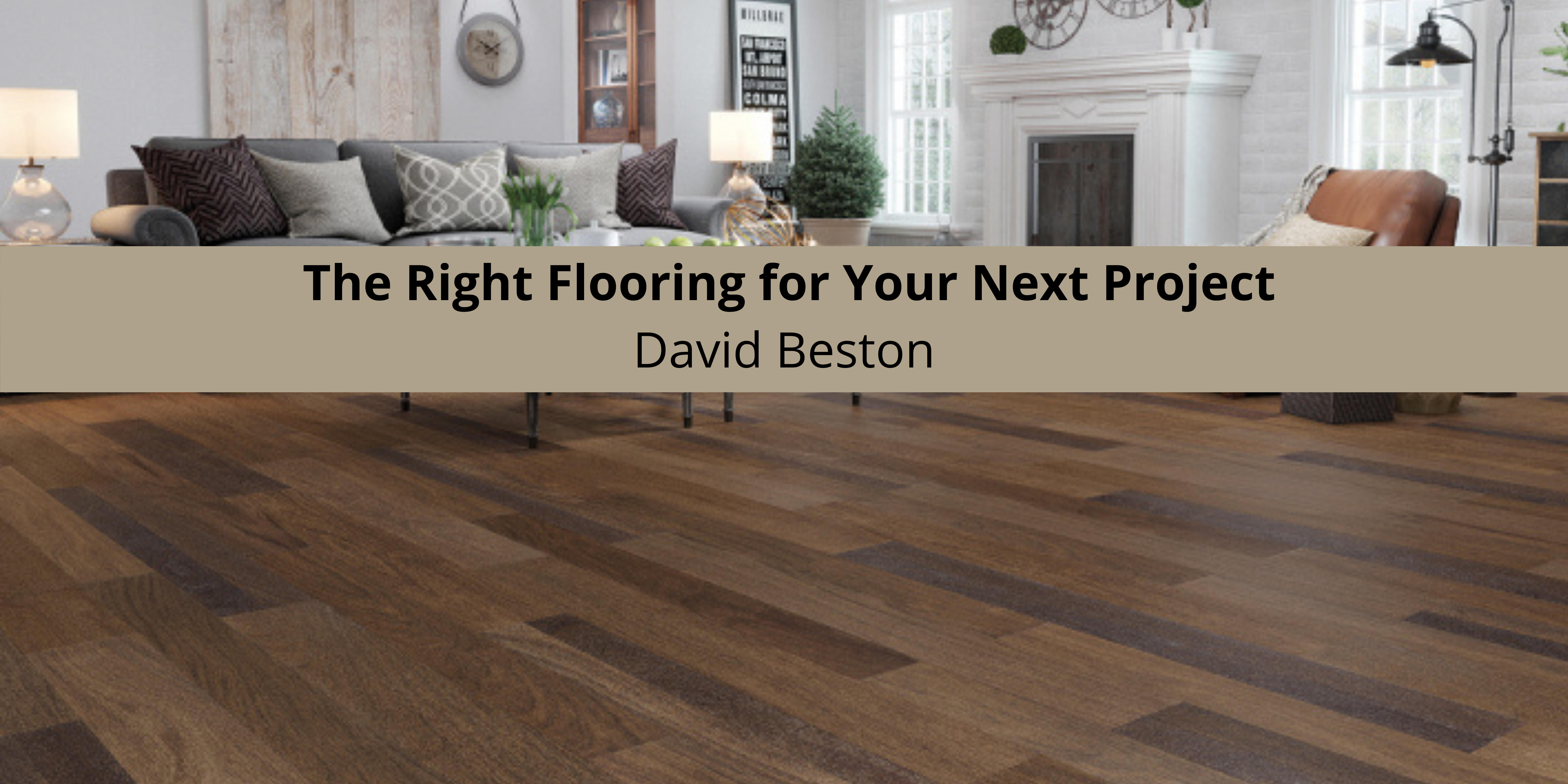 The Right Flooring for Your Next Project